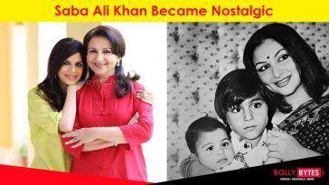 Saba Ali Khan Became Nostalgic