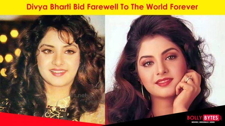Divya Bharti Bid Farewell
