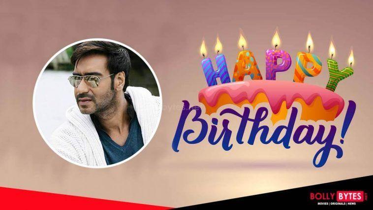 Happy Birthday Superstar Ajay Devgn