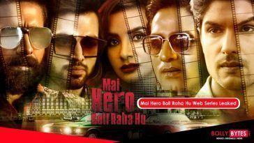 Mai Hero Boll Raha Hu Full Web Series Download