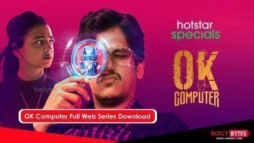 OK Computer Full Web Series Download