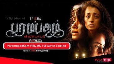 Paramapadham Vilayattu Full Movie Download