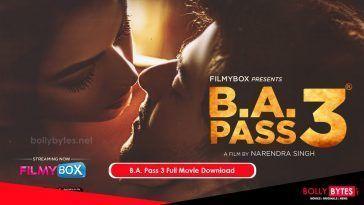 BA Pass 3 Full Movie Download