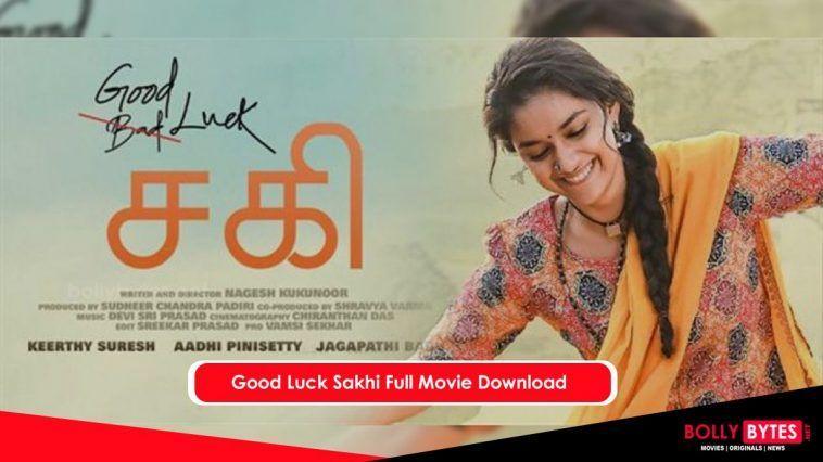 Good Luck Sakhi Full Movie Download