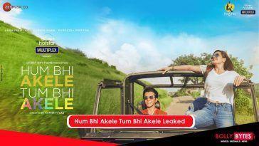 Hum Bhi Akele Tum Bhi Akele Full Movie Download