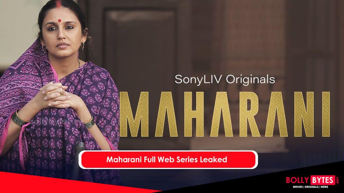 Maharani Full Web Series Download