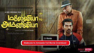 Malaysia to Amnesia Full Movie Download