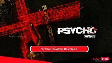 Psycho Full Movie Download