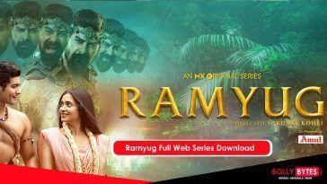 Ramyug Full Web Series Download