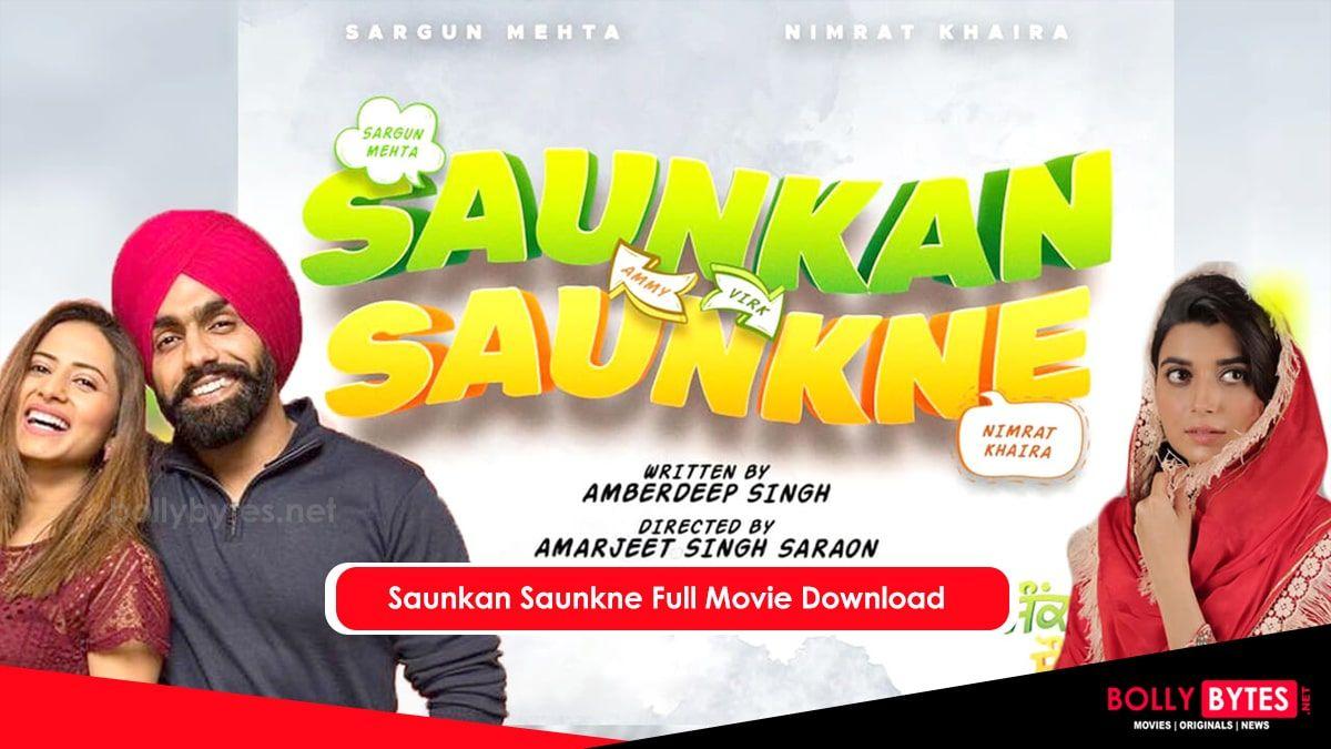 Saunkan Saunkne Full Movie Download