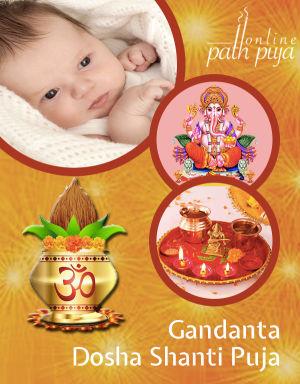Gandant Dosha Shanti Puja / Gand Mool / Mool Shanti / Satisa Shanti / Abhukta Mool / Bharni Nakashatra Shanti Puja