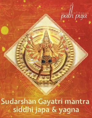 Sudarshan Gayatri Mantra Siddhi Japa & Yajna