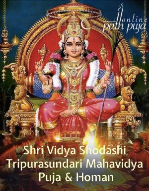 Shri Vidya Shodashi Tripurasundari Mahavidya Puja & Homan
