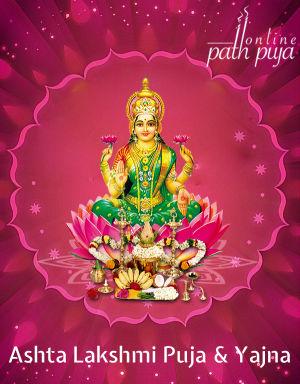 Ashta Lakshmi Puja & Yajna