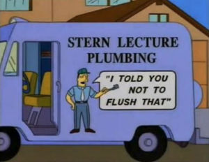 I told you not to flush that!