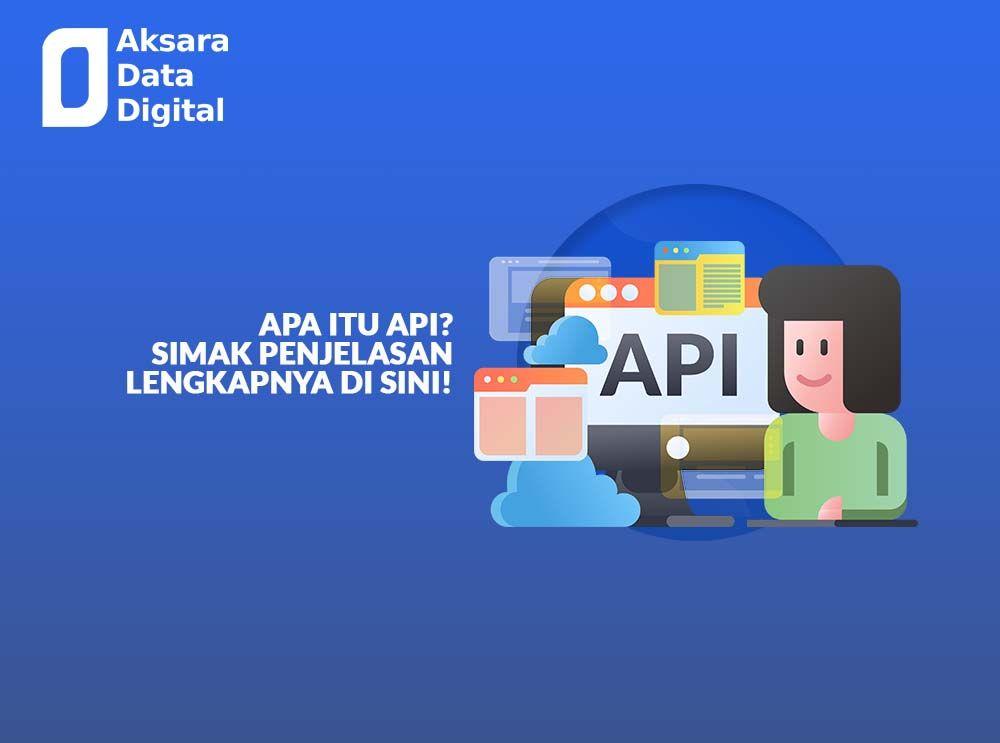 API adalah