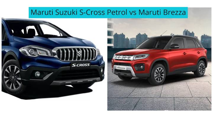 Upcoming Maruti S-Cross Petrol vs Maruti Brezza - You Should Pick What?