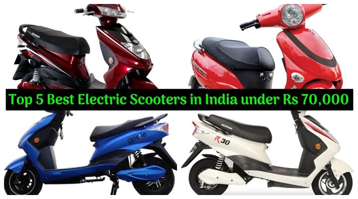 Top 5 Best Electric Scooters in India under Rs 70,000 - All Details