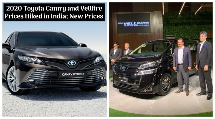 2020 Toyota Vellfire, Toyota Camry BS6 Price Hiked - Here Are The New Prices!
