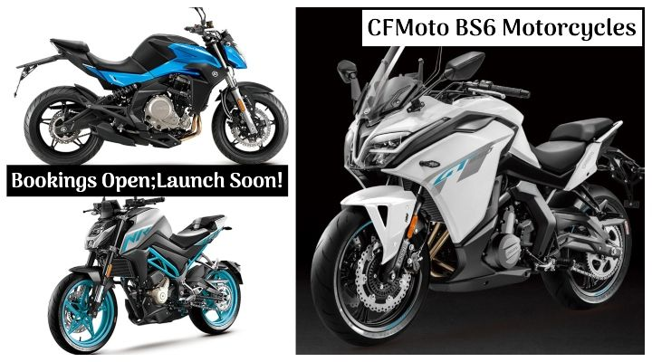 CFMoto BS6 Motorcycles Launching Soon in India; Bookings Open