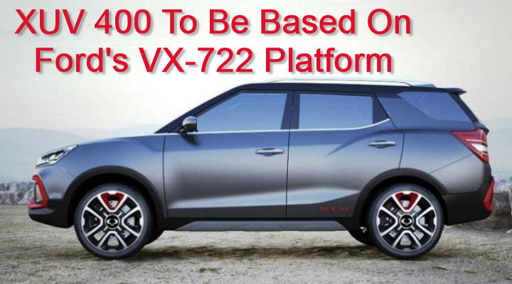 Mahindra XUV400 To Be Based On Ford's VX-722 Platform