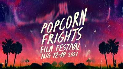 Second Wave of Popcorn Frights Film Festival Lineup Announced
