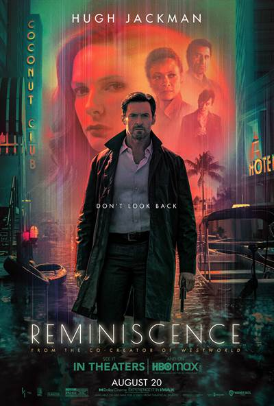 See An Advanced Screening of Reminiscence, Starring Hugh Jackman, in Florida