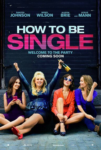 How To Be Single Theatrical Review