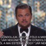 Leonardo DiCaprio beszéde megrengette a világot