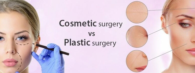 Plastic Surgery vs Cosmetic Surgery