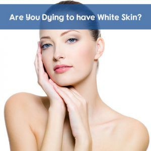 Skin Whitening Treatment in Dubai