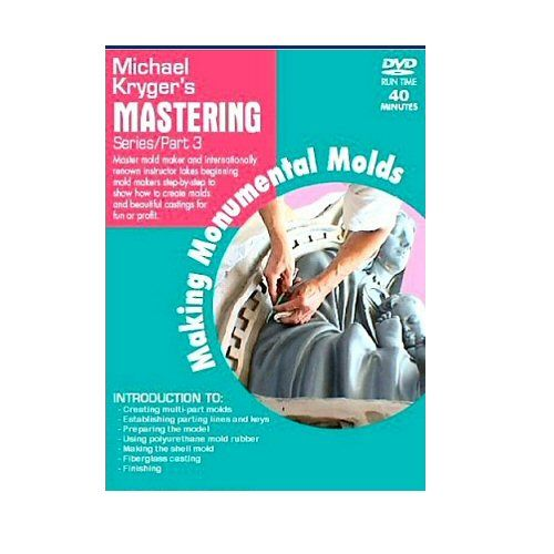 Mastering Mold Making Monumental Molds - Vol 3 - DVD