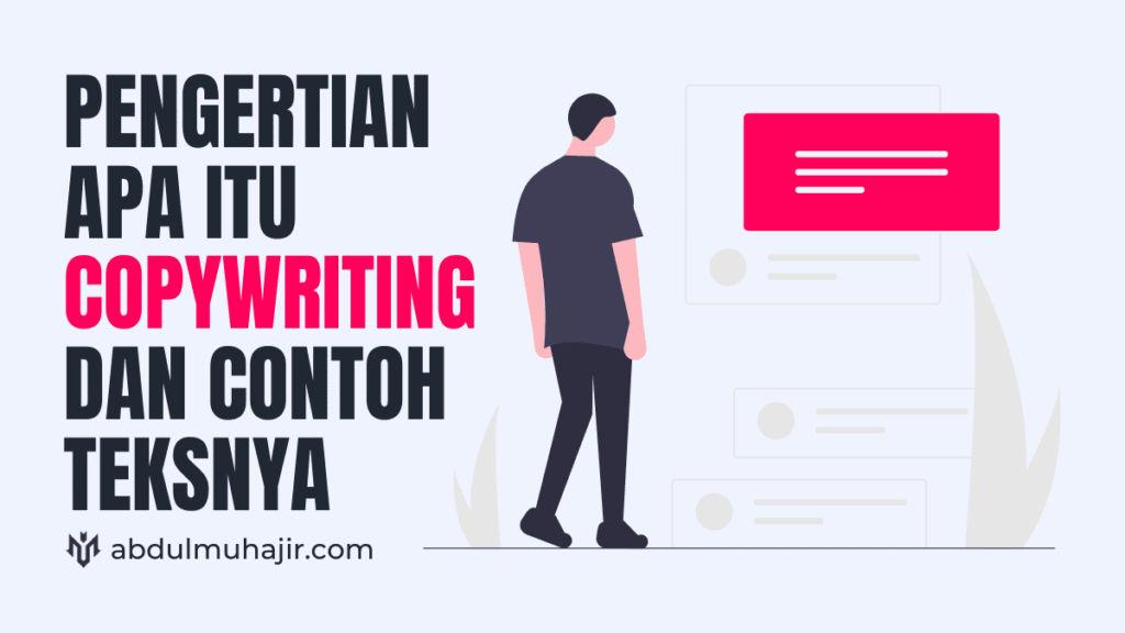 Pengertian dan contoh copywriting