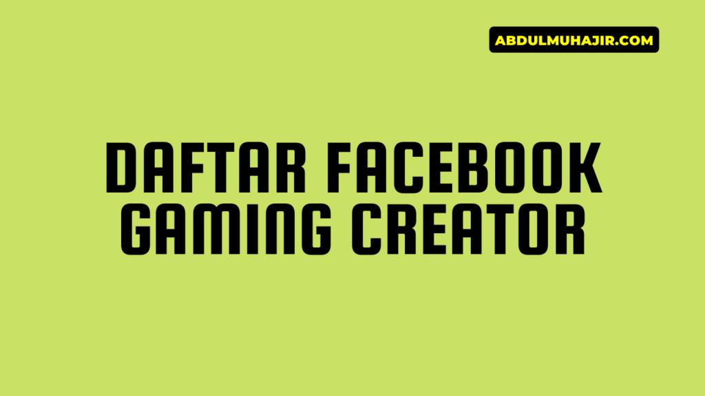 daftar facebook gaming creator