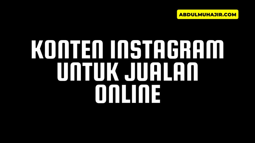 Konten Instagram Untuk Jualan Online