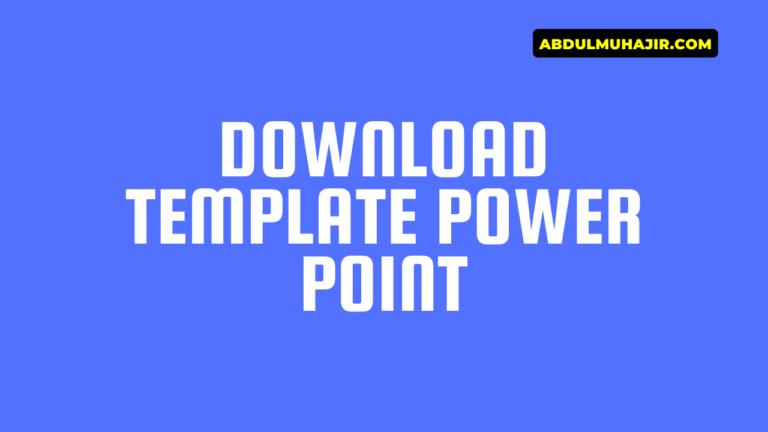 Download Template Power Point Untuk Presentasi Gratis