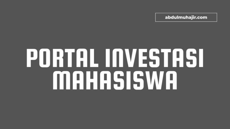 Portal Investasi Untuk Mahasiswa
