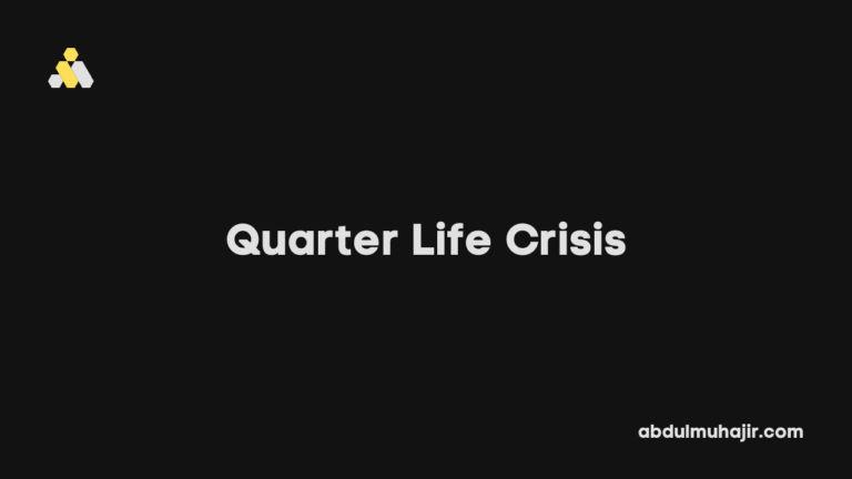 Quarter Life Crisis: Pengertian, Tanda, dan Cara Menghadapinya