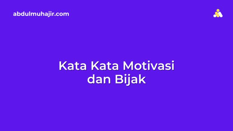 Kata-Kata Motivasi dan Bijak Agar Anda Memiliki Pola Pikir Positif