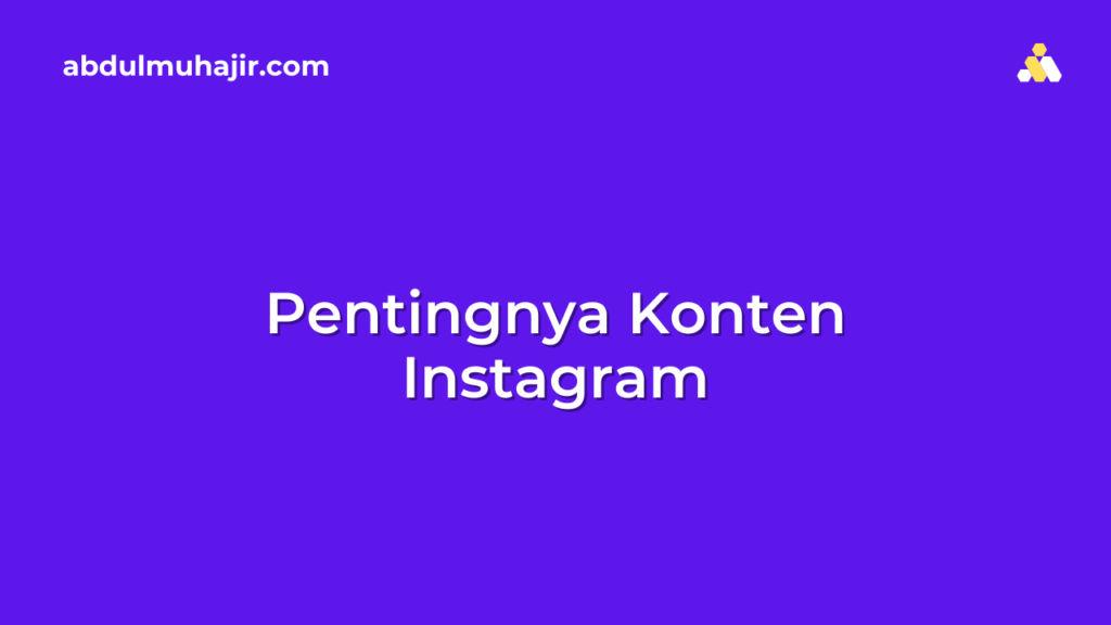 Pentingnya Konten Instagram