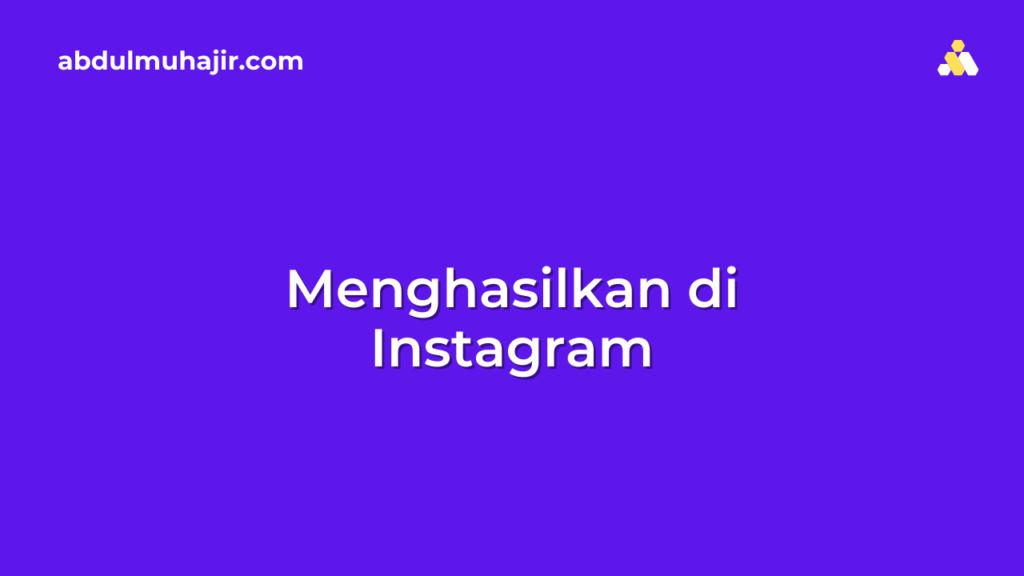 cara mendapatkan uang di Instagram