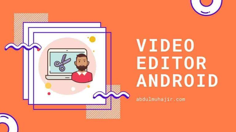 7 Aplikasi Edit Video Android untuk Pemula