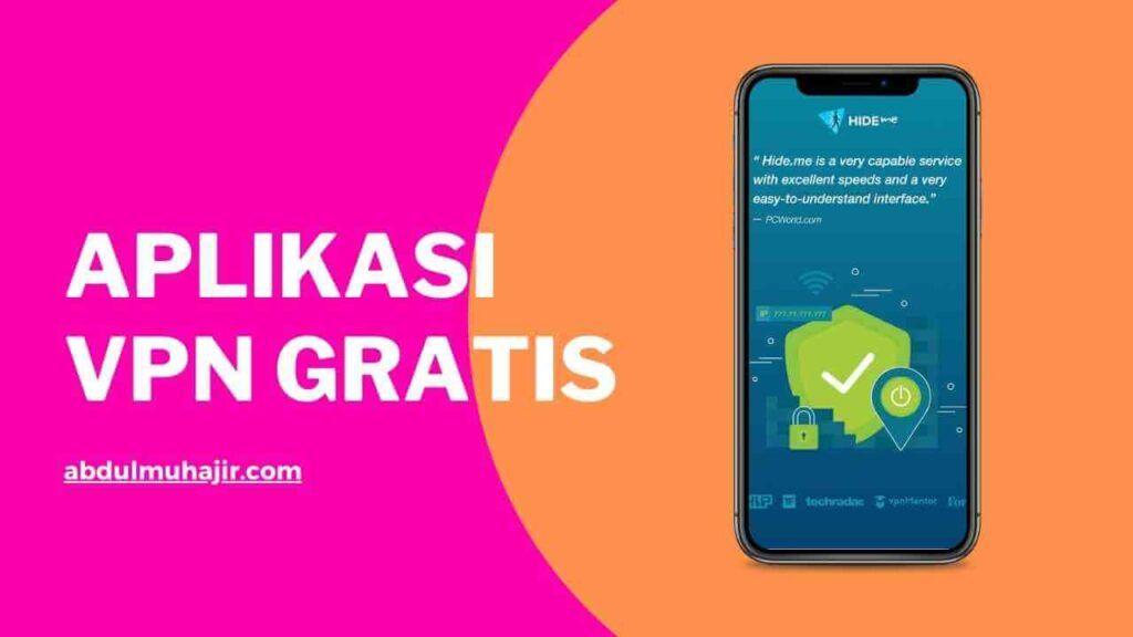 aplikasi vpn gratis terbaik