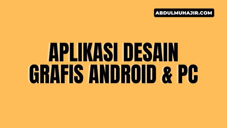 Aplikasi Desain Grafis Android dan PC