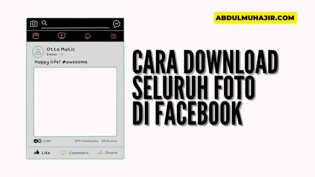 Cara Download Semua Foto Facebook