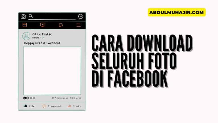 Cara Download Semua Foto Facebook Mudah dan Cepat