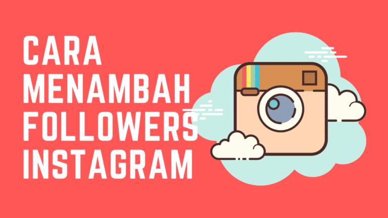 Cara Menambah Followers Instagram untuk Strategi Marketing