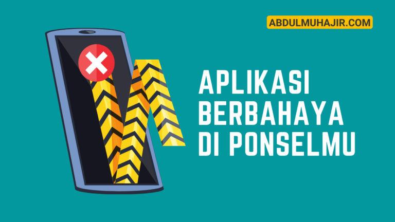 aplikasi berbahaya di hp