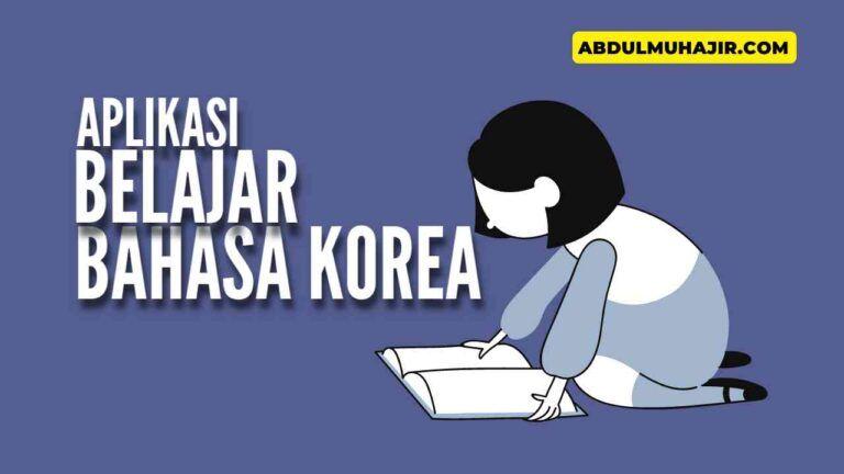 Aplikasi Belajar Bahasa Korea, Nonton Drakor Bebas Subtitle!