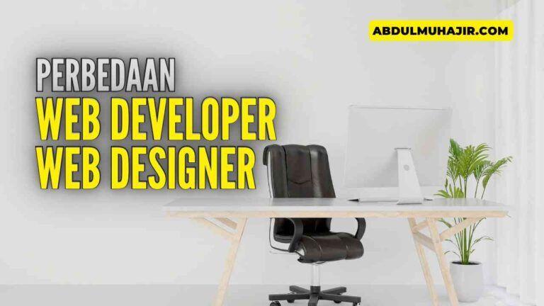 Perbedaan Web Developer dan Web Designer yang Perlu Diketahui
